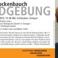 Mittwoch, 3. Oktober 2012, 17.30 Uhr, Schillerplatz, Stuttgart cams21 überträgt die Veranstaltung ab 17:30 Live im Internet: Gemeinsam für eine soziale und ökologische Zukunft in Stuttgart – mit Hannes Rockenbauch […]