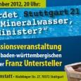 via: http://www.cannstatter.net Der baden-württembergische Umweltminister Franz Untersteller stellt sich der öffentlichen Diskussion. Unser Mineralwasser-AK hat die bisher bei Eingriffen in den Stuttgarter Untergrund aufgetretenen geologischen Probleme und die daraus resultierenden […]