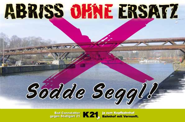 Abriss ohne Ersatz - Brückenabriss Cannstatt