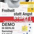 Termin:7. September 2013 Auftakt:13 Uhr amAlexanderplatz (Karl-Marx-Allee) Ein breites gesellschaftliches Bündnis ruft zur Demonstration für Freiheitsrechte, für einen modernen Datenschutz und für ein freies Internet auf: Am Samstag, 7. […]