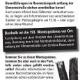 Die 193. Montagsdemo am 14. Oktober 2013 findet ab 18 Uhr aus aktuellem Anlass am Rosensteinpark vor dem Naturkundemuseum am Löwentor statt. Ab 18:45 Uhr Demozug durchs Nordbahnhof-Viertel zum Schloss Rosenstein, dort Offenes Mikrofon.
