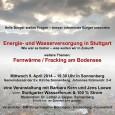 Am Mittwoch, 09.04.2014 gab es imGemeindesaal der Ev. Kirche Stuttgart Sonnenberg eine Informationsveranstaltung zur Energie- und Wasserversorgung in Stuttgart. Veranstalter waren der BIM Bürgerinitiative Möhringen-Sonnenberg-Fasanenhof. Moderiert wurde diese Veranstaltung von […]