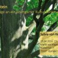Rosenstein Hommage an ein Stuttgarter Kulturdenkmal Die Stuttgarter Lyrikerin Sylvia von Keyserling widmet dem Rosensteinpark einen Zyklus von einundzwanzig Gedichten und einen Epilog. Mit bestechendem Beobachtungs- und Sprachvermögen verleiht die […]