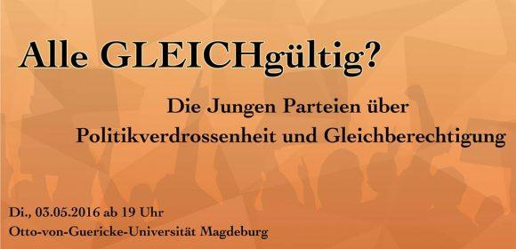 """""""Sind wir alle GLEICHgültig?"""" – Der Symposium Magdeburg e.V. organisiert eine Podiumsdiskussion zu den aktuellen Themen Politikverdrossenheit und Gleichberechtigung mit den Jugendorganisationen der im Sachsen-Anhaltischen Landtag vertretenen Parteien. Wann? Dienstag […]"""